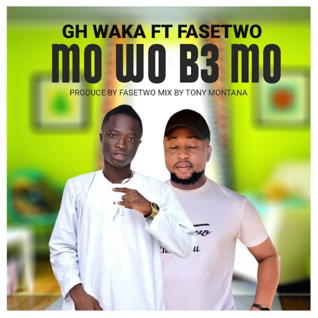 Mp3 Download: Gh Waka Mo Wo B3 Mo Ft Fasetwo. 2 » Best Tech News, Gadgets, FinTech and Telco news.
