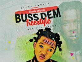 Buss Dem Freestyle - Guuntu Original Endorsed By Stonebwoy.
