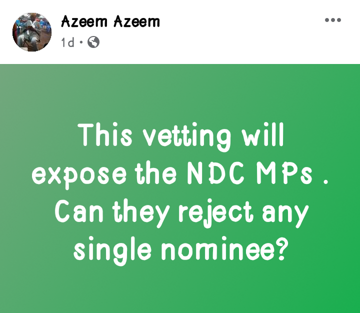 Ongoing Ministerial Vetting Will Expose NDC MPs