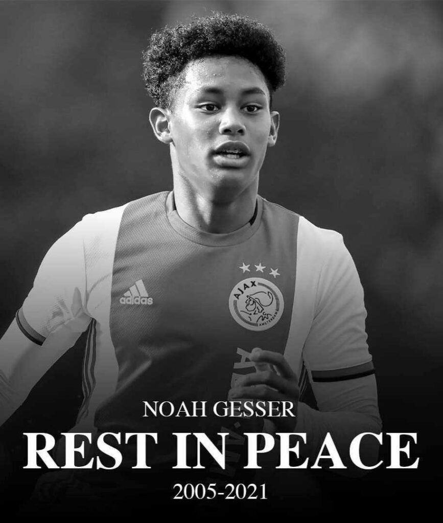 Noah Gesser, Young Ajax Amsterdam Player Is Dead